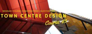 Designing Town Centres
